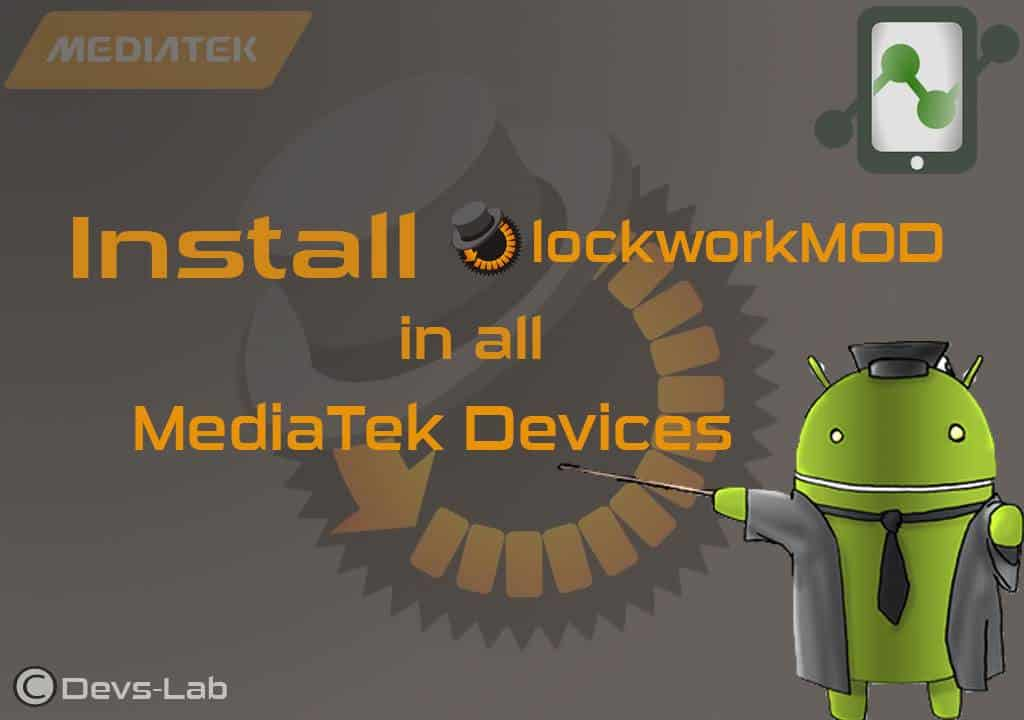 Install ClockworkMOD(CWM) in all MediaTek Android Device