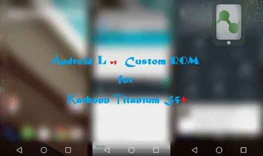 Android L for Karbonn Titanium S5+