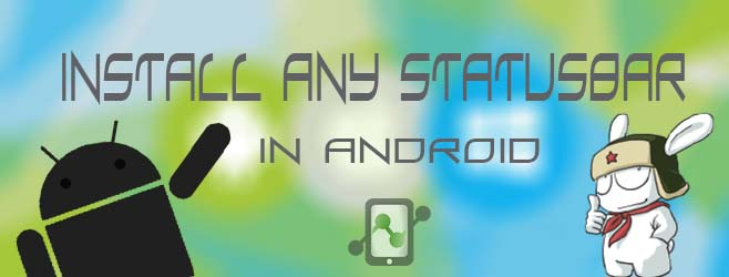 Install any Statusbar in Android