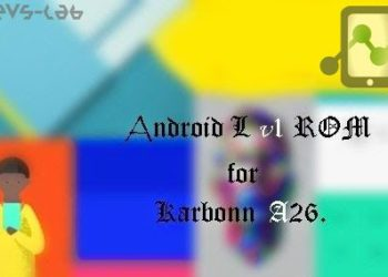 Android L Custom ROM for Karbonn A26