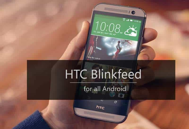 HTC Blinkfeed for all Android devices