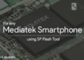 Unbrick any Mediatek Smartphone using SP Flash TOOl