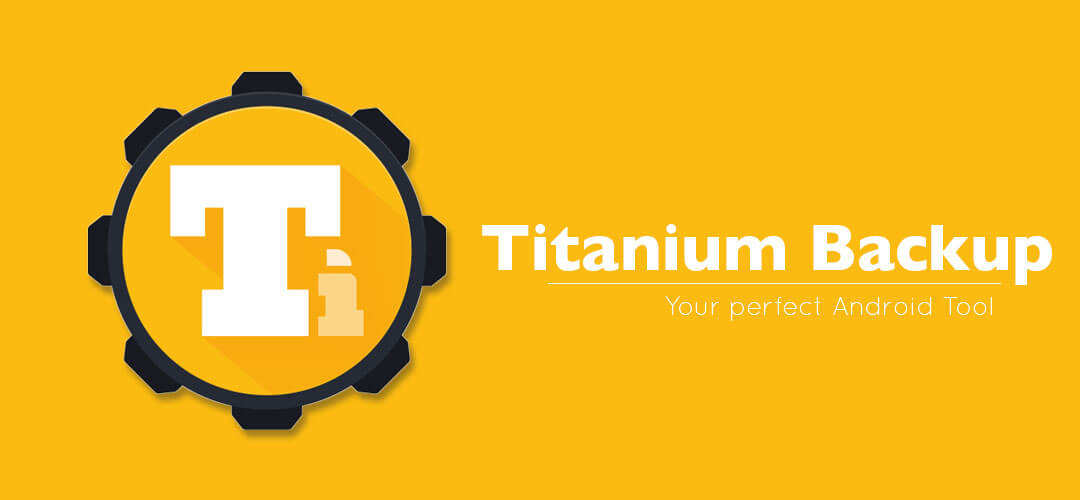 Titanium Backup - best root Apps for Android