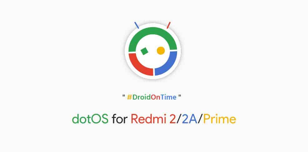 DotOS Nougat ROM for Redmi 2 2A Prime