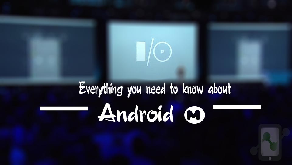 Everything you need to know about Android M