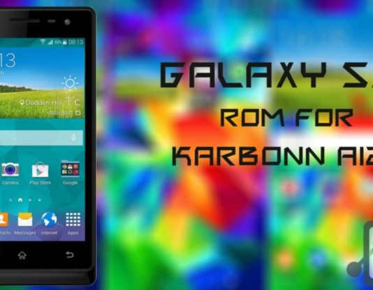 Galaxy S5 ROM for Karbonn A12+