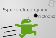 Speedup your Android