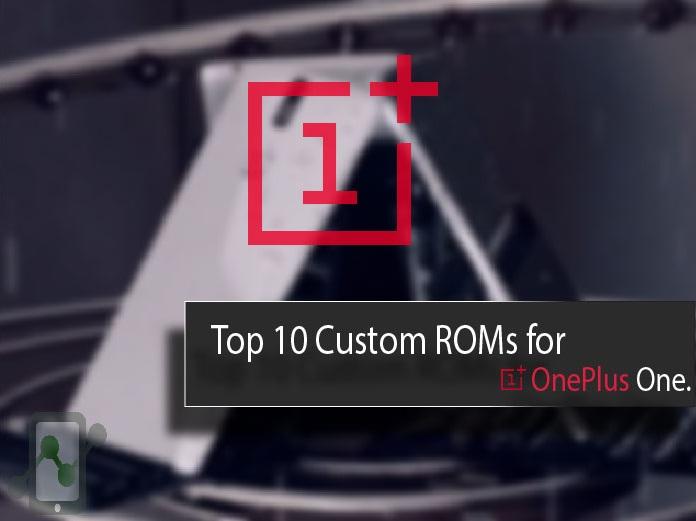 Top 10 best Custom ROMs for One Plus One (Bacon) - DevsJournal