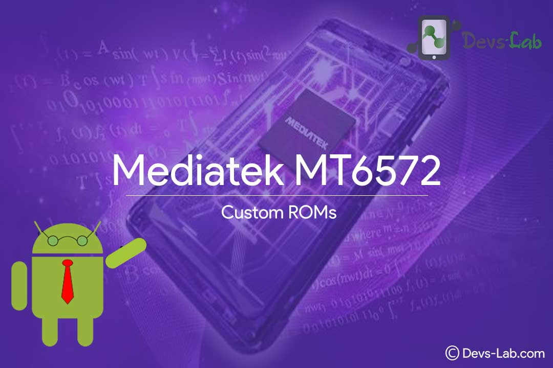 List of all Custom Custom ROMs for MediaTek Mtk6572 Ext4 & Ubifs