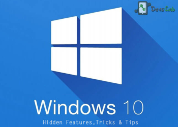 Windows 10 Hidden features, Tricks & Tips