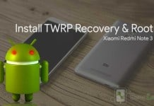 Install TWRP Recovery & Root Redmi Note 3
