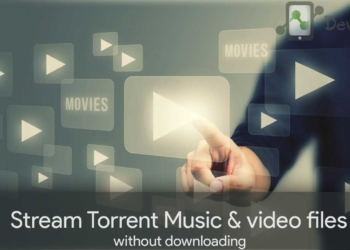 Stream Torrent files directly without downloading the file