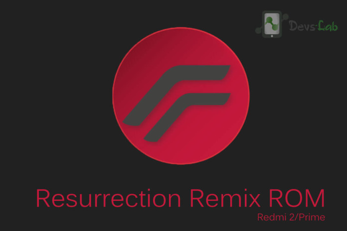 Resurrection Remix ROM for Xiaomi Redmi 2/2A/Prime