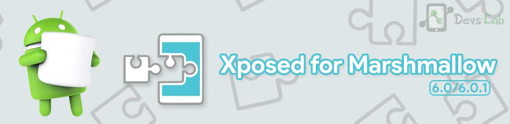 Xposed Framework and Installer for Android Marshmallow