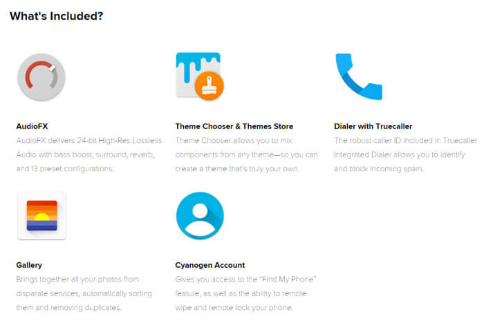 Cyanogen Apps includes True dialer, Theme store, AudioFX, CM gallery