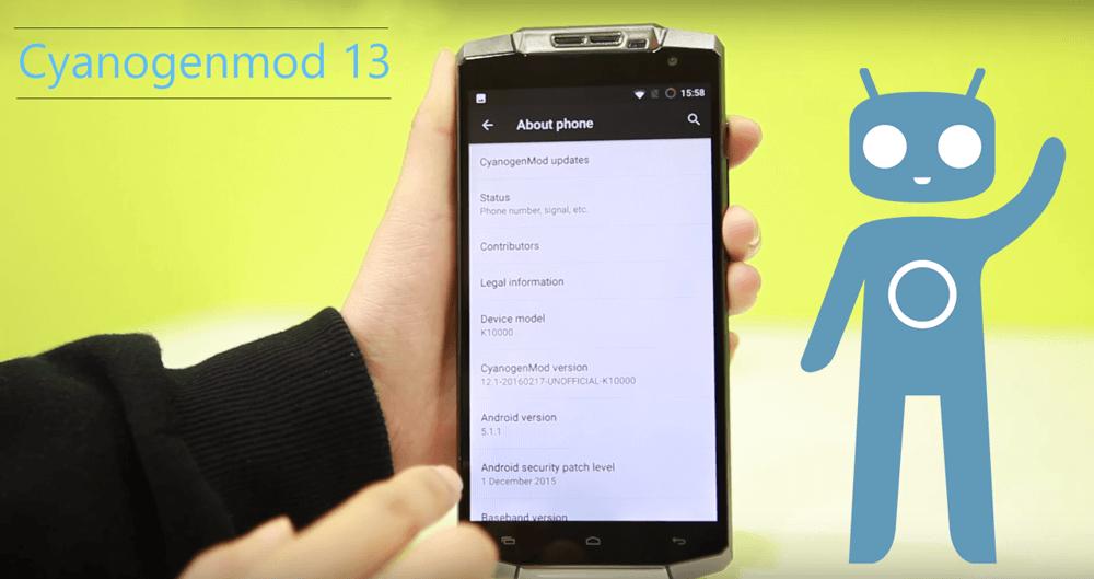 Cyanogenmod 13 for Oukitel K10000