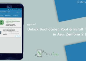 How to root Asus Zenfone 2 Laser| Unlock Bootloader| Install TWRP