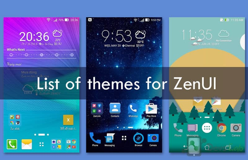 List of all Asus ZenFone (ZenUI) Official & Third Party Themes
