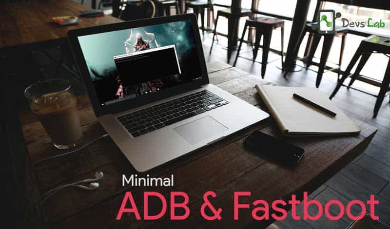 Minimal ADB & Fastboot Tool for Android