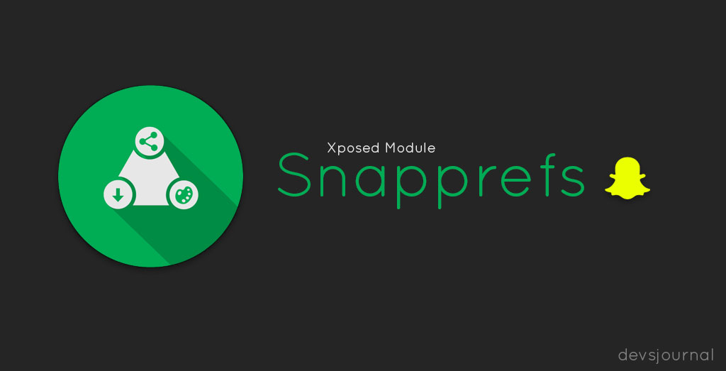 Snapprefs Xposed Module for SnapChat options