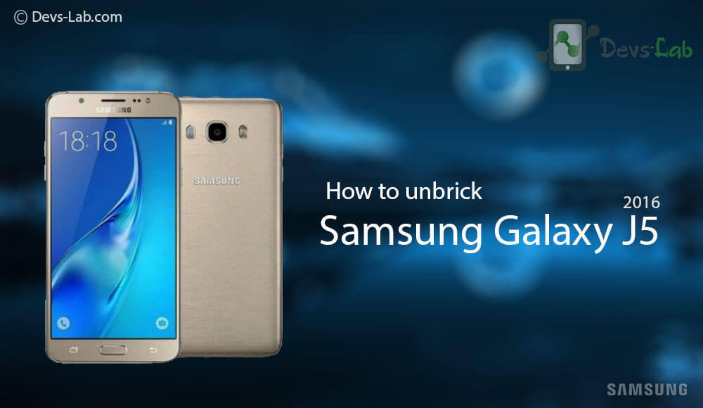 How to unbrick dead Samsung Galaxy J5 2016 - DevsJournal
