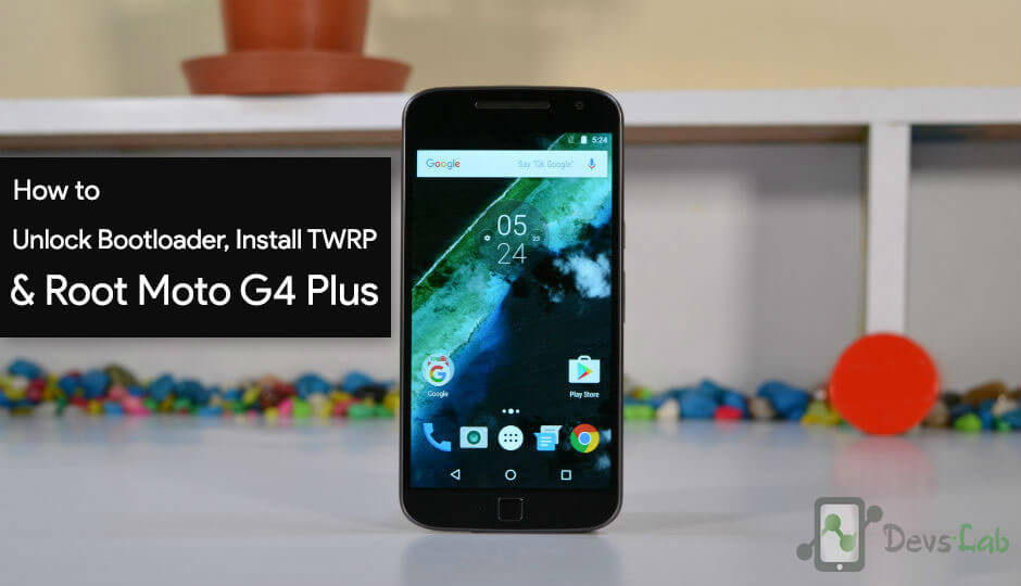 How to unlock Bootloader Install TWRP & Root Motorola Moto G4 2016