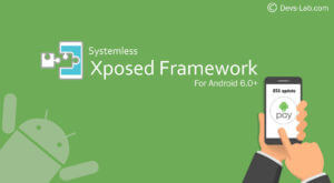 Download System less Xposed Framework for Android