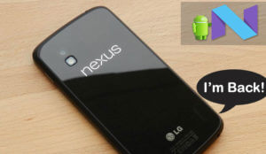 Android Nougat 7.0 ROM download for Google Nexus 4