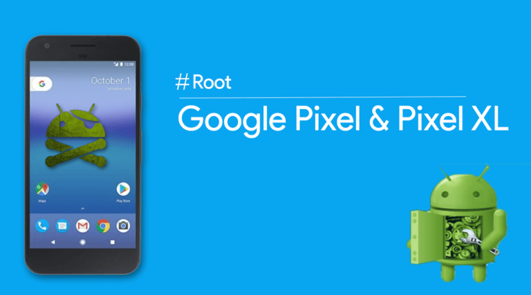 How To Install TWRP And Root Google Pixel And Pixel XL