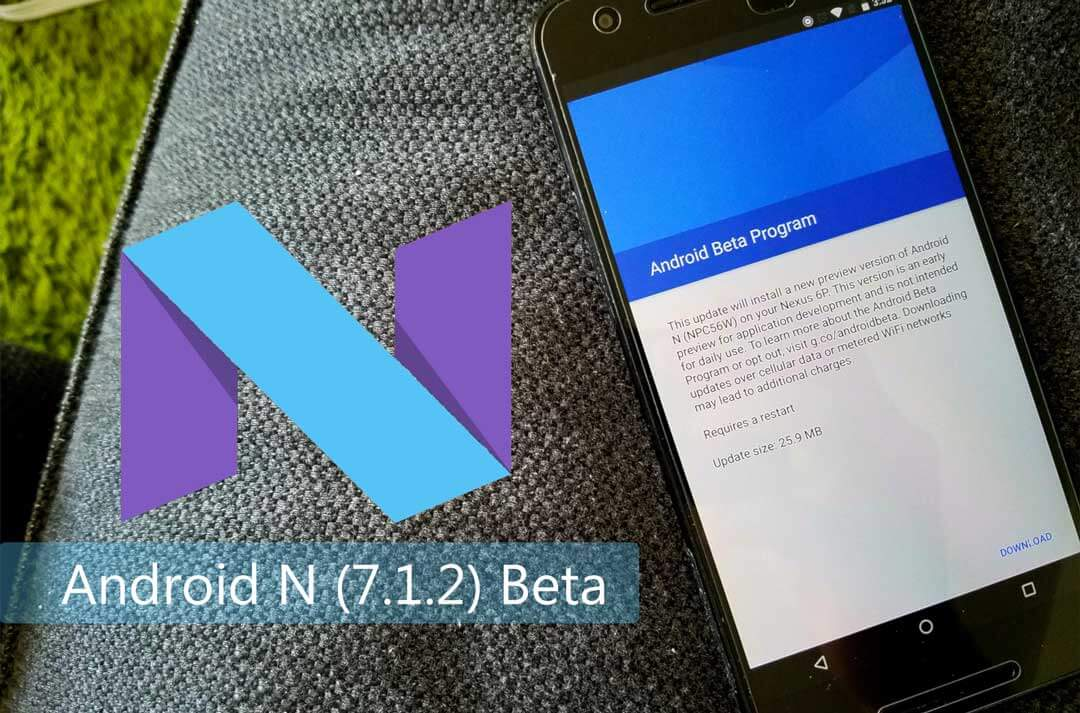 How to Sideload/Install Android Nougat 7 1 2 beta in Pixel and Nexus
