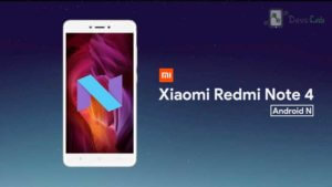 Android Nougat 7.0 update for Xiaomi Redmi Note 4