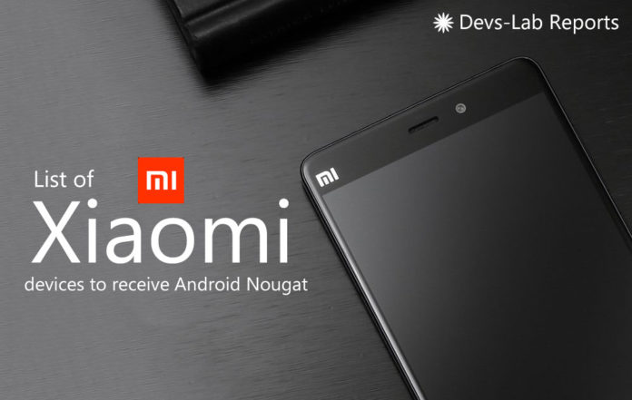List of Xiaomi and MI devices that will receive Android Nougat 2017
