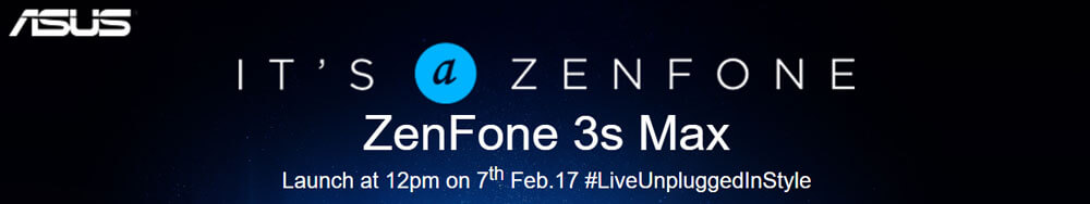 Asus Zenfone 3S Max launching on 7th Feb 2017