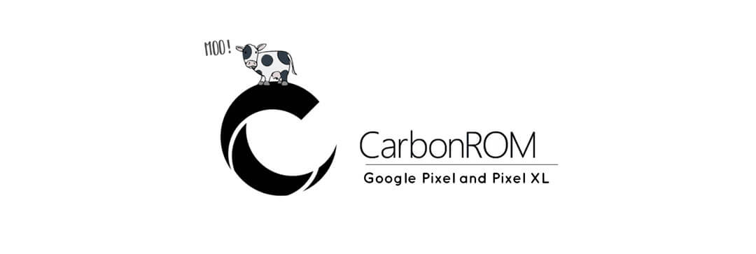 Carbon ROM for Google Pixel and Pixel XL