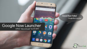 Google Now Launcher will be removed from playstore says Google