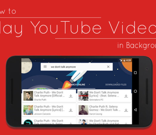 How to Play YouTube videos in Background in Android without Rooting