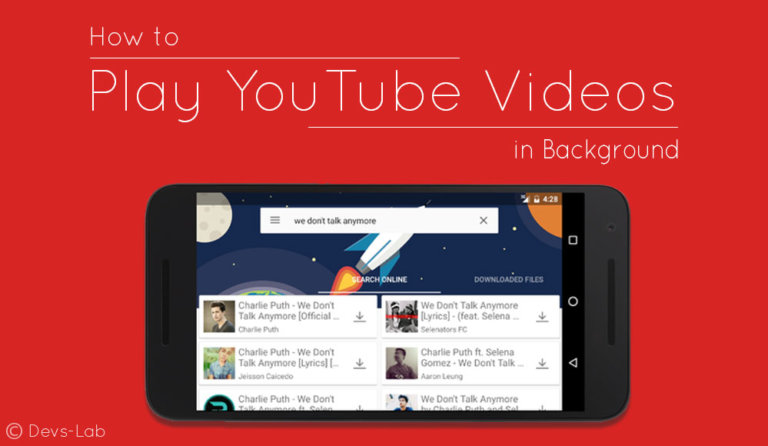 How to Play YouTube Videos in the background on any Android (No Root)