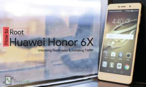 How to Root Honor 6X unlock bootloader and install TWRP