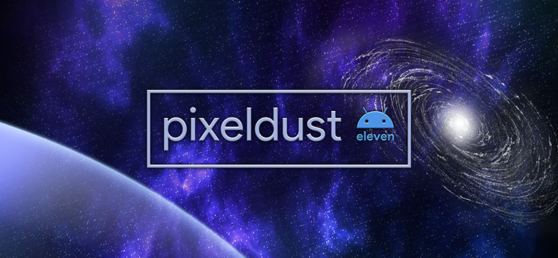 Pixel Dust Android 11