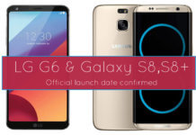 Samsung Galaxy S8 and LG G6 official launch date announced