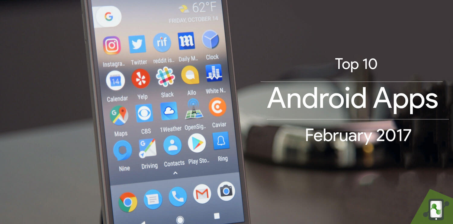 Top Ten Apps For Android