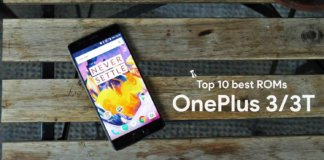 Top 10 best ROMs for OnePlus 3 and OnePlus 3T