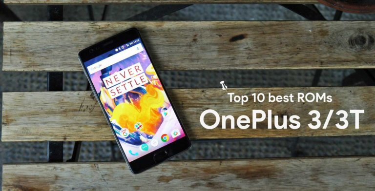 Top 10 Best Custom ROMs for the OnePlus 3/3T