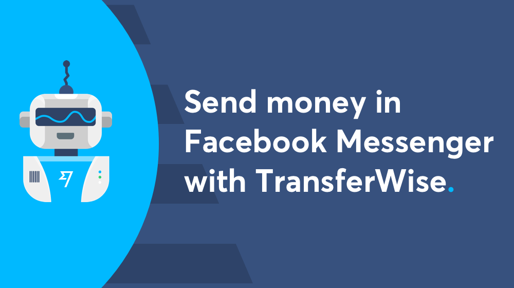 Send money in Facebook Messenger with Transferwise Bot