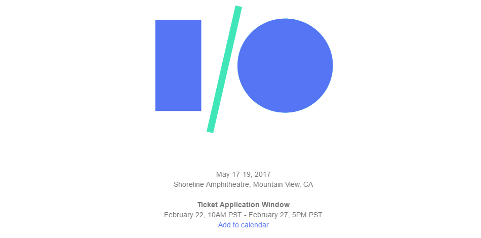 Google I/O 2017 registration process begins from February ...