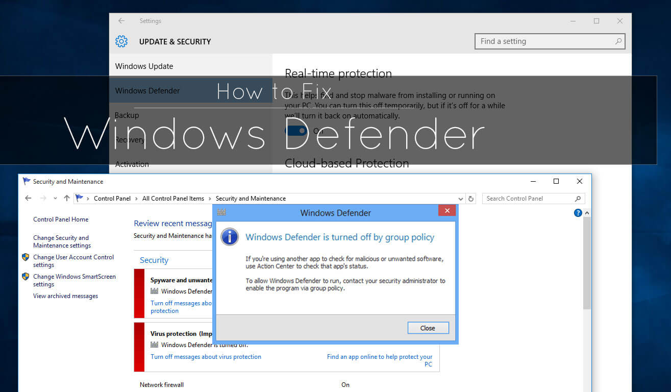 How to fix Windows Defender not working by group policy or errors
