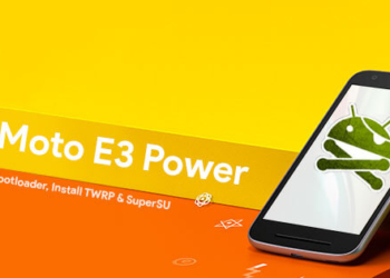 How to Root Moto E3 Power