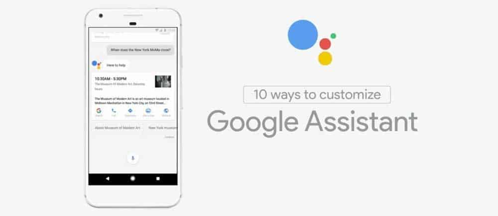 10 ways to Customize the Google Assistant in device