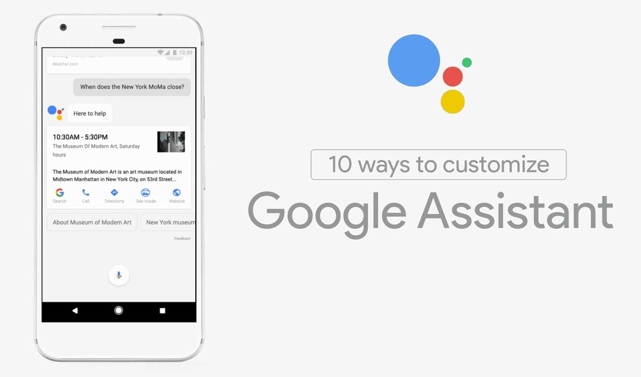 10 ways to Customize the Google Assistant in your device