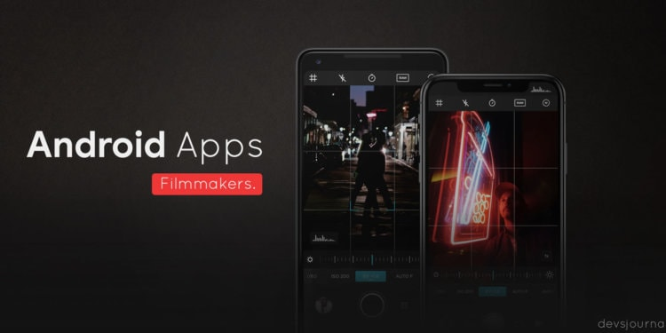 Best Android Apps for Filmmakers